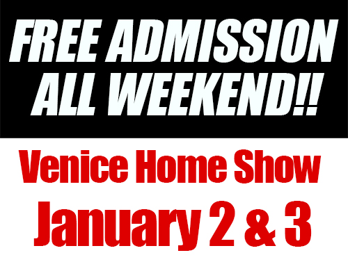 FREE ADMISSION Venice Home Show 2021